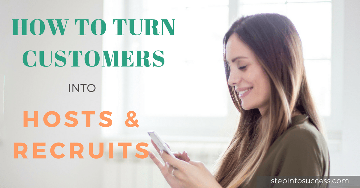 Turn Customers Into Hosts and Recruits